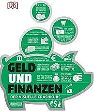 Geld und Finanzen: Der visuelle Crashkurs