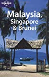 Malaysia Singapore and Brunei (en anglais)