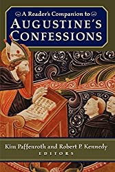 A Reader's Companion to Augustine's Confessions by Kim Paffenroth (editor) (2003-07-31)