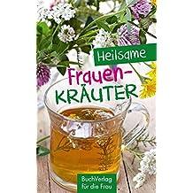 Heilsame Frauenkräuter (Minibibliothek)