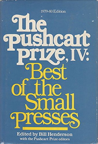 Pushcart Prize Iv, 1979-80: Best of the Small Presses 1979-80 Edition: 004