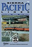 Sierra Pacific Lines - The Pasadena Model Railroad Club by Model Railroad