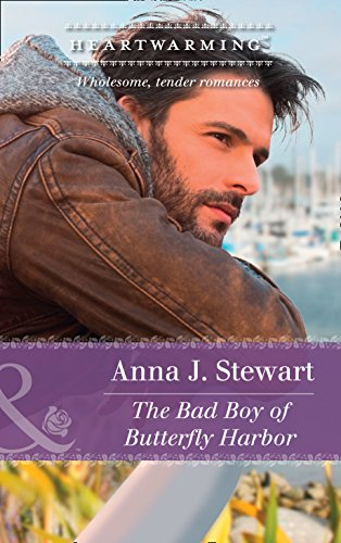 The Bad Boy Of Butterfly Harbor (Mills & Boon Heartwarming)