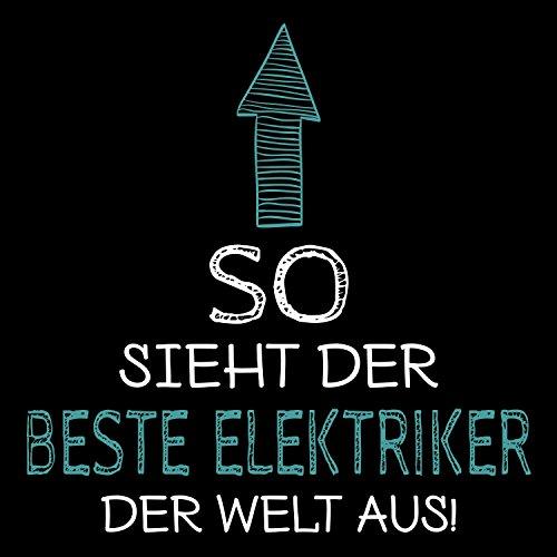 Fashionalarm Herren T-Shirt - So sieht der beste Elektriker der Welt aus | Fun Shirt mit Spruch als Geschenk Idee für Job Beruf Elektroinstallateur Schwarz