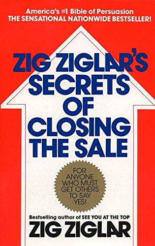Zig Ziglar's Secrets of Closing the Sale por Zig Ziglar
