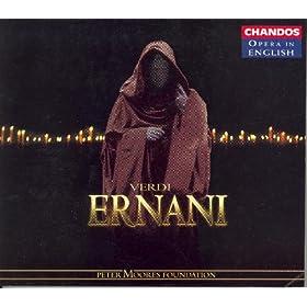 Verdi: Ernani (Sung In English)
