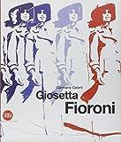 Giosetta Fioroni. I dipinti. Ediz. italiana e inglese