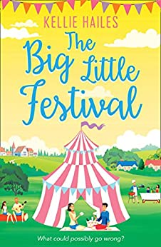 The Big Little Festival (Rabbit's Leap, Book 2) by [Hailes, Kellie]