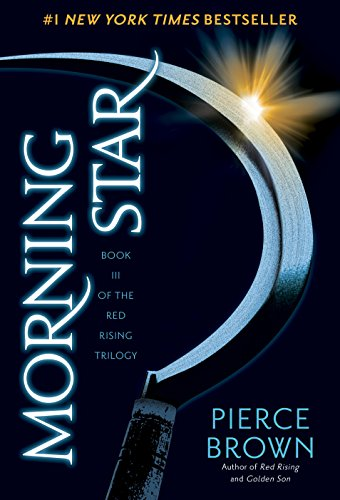 Morning Star (The Red Rising Series, Book 3) de [Brown, Pierce