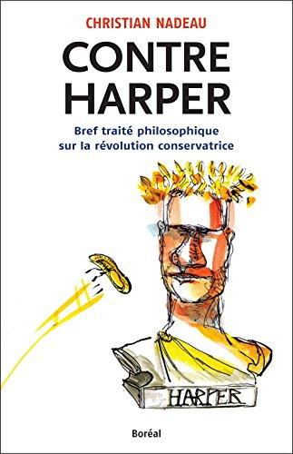 Contre Harper: Bref traité philosophique sur la r...