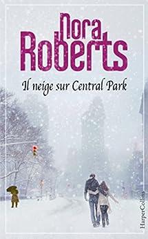 Il neige sur Central Park (HarperCollins) par [Roberts, Nora]