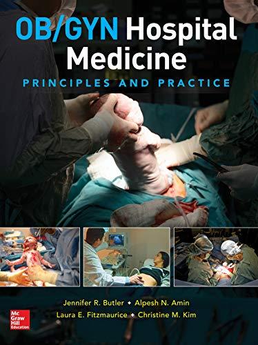 OB/GYN Hospital Medicine: Principles and Practice (English Edition)