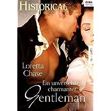 Ein unverschämt charmanter Gentleman (Historical)