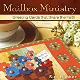 Mailbox Ministry: Greeting Cards That Share the Faith by Sue Banker (2009-03-01)