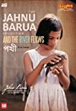 The Jahnu Barua Collection And the River Flows Pokhi