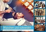 Waschen und Schneiden. Ein Kalender für Frisörinnen und Barbiere (Wandkalender 2019 DIN A4 quer): Ein Kalender für alle, die sich zum Frisieren ... 14 Seiten ) (CALVENDO Menschen)