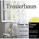 Trauerhaus - Räume der Trauer