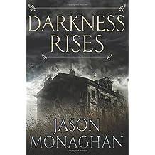 Darkness Rises (Jeffrey Flint Archaeological Mystery Book 1)