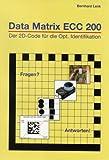 Data Matrix ECC 200: Der 2D-Code für die Optische Identifikation