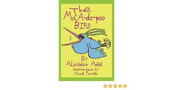 The Moca-do-poo Bird