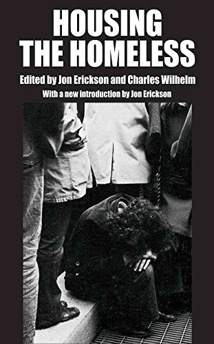[(Housing the Homeless)] [Other Jon Erickson ] published on (July, 2012)