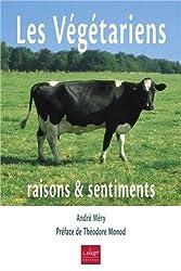 Les végétariens: Raisons & sentiments