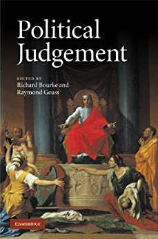 political judgment essays for john dunn 978-0-521-76498-8 - political judgement: essays for john dunn edited by richard bourke and raymond geuss table of contents more information vi.