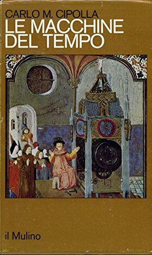 Le macchine del tempo (L'orologio e la società, 1300-1700)