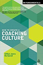 How to Create a Coaching Culture (HR Fundamentals) by Gillian Jones (2014-06-28)