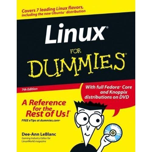 Linux For Dummies, 7th Edition by Dee-Ann LeBlanc (2006-05-30)
