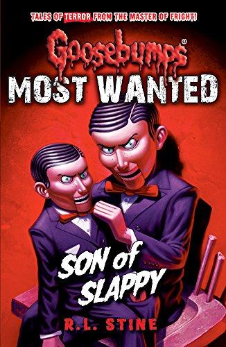 Most Wanted: Son of Slappy (Goosebumps) di R. L. Stine