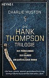 Die Hank-Thompson-Trilogie: Thriller