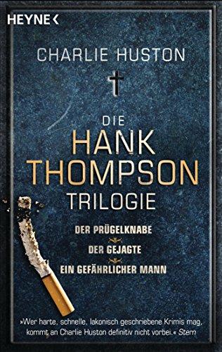 Die Hank-Thompson-Trilogie: ()
