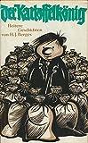 Der Kartoffelkönig; Heitere Geschichten; 1. Auflage