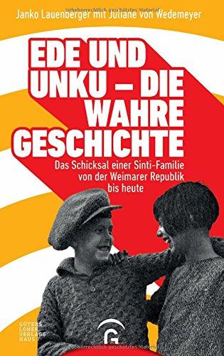 Buchseite und Rezensionen zu 'Ede und Unku - die wahre Geschichte' von Janko Lauenberger