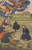 #7: Jesus in Asia