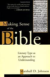 Making Sense of the Bible: Literary Type as an Approach to Understanding