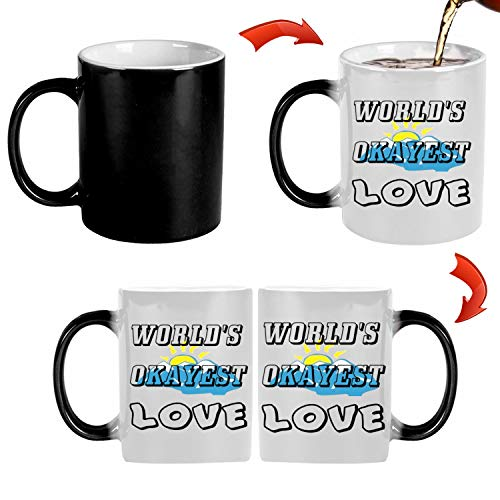 World's Okayest Love 11 oz Mug Inside The Color Cup Color Changing Cup, The Best Gift Cup, Birthday Present.Multiple Colors to Choose from