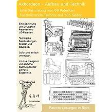Akkordeon Aufbau und Technik: 69 Patente zeigen was dahinter steckt!