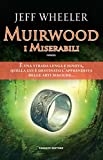 Muirwood. I miserabili (Fanucci Editore)