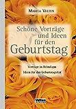 Schöne Vorträge und Ideen für den Geburtstag: Vorträge in Reimform - Ideen für das Geburtstagsfest - Marita Velten