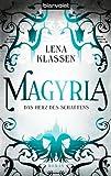 Magyria                                                                                                            Das Herz des Schattens: Roman