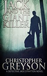 Jack and the Giant Killer (Jack Stratton Mystery) by Christopher Greyson (2014-10-03)