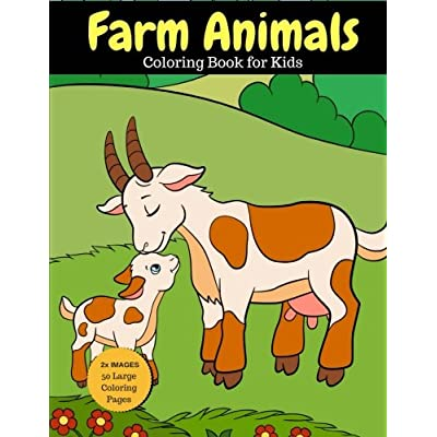 Farm Animals Coloring Book For Kids: 2X Images For Double Fun, 50 Large Coloring Pages (Larger Than Most!)