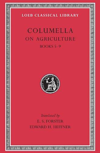 De Re Rustica: Bks.V-IX v. 2 (Loeb Classical Library)