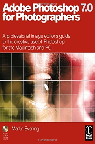 Adobe Photoshop 7.0 for Photographers: A professional image editor's guide to the creative use of Photoshop for the Macintosh and PC by Martin Evening (2002-08-07)