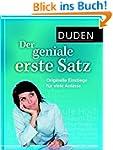 Duden - Der geniale erste Satz: Origi...