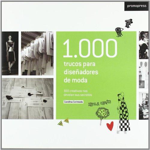 1000 Trucos Para Diseñadores De Moda