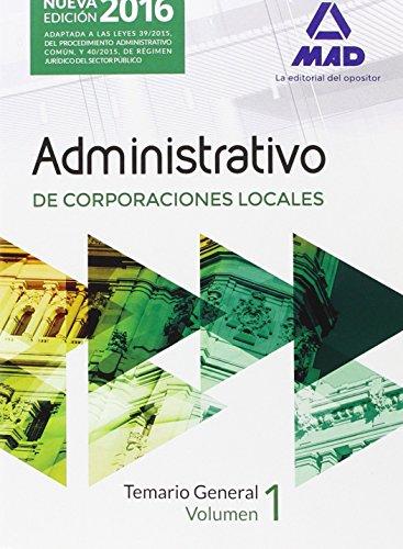 Administrativos de las Corporaciones Locales. Temario General, volumen 1 por VV.AA.