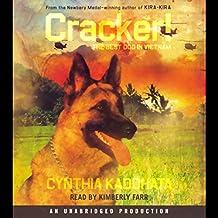 Cracker!: The Best Dog in Vietnam